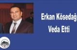 Erkan Kösedağ Veda Etti