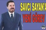 Sayan'a Yeni Görev