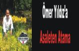 Ömer Yıldız'a Asaleten Atama