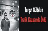 Turgut Gültekin Ankara da Trafik Kazası Geçirdi.