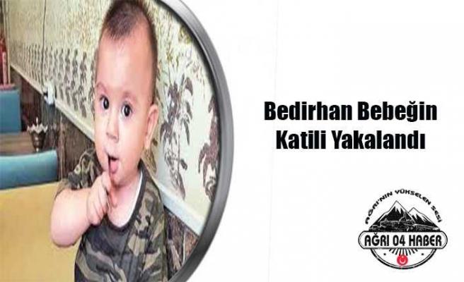 Bedirhan Bebeğin Katili Yakalandı