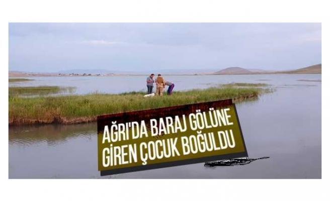 Ağrılı Çocuk Barajda Boğuldu