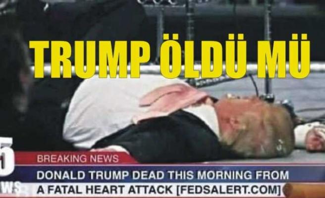 ABD Başkanı Trump'ın Öldüğü İddia Ediliyor