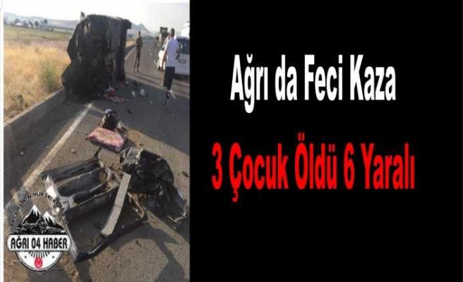 Ağrı da Feci Kaza 3 Ölü