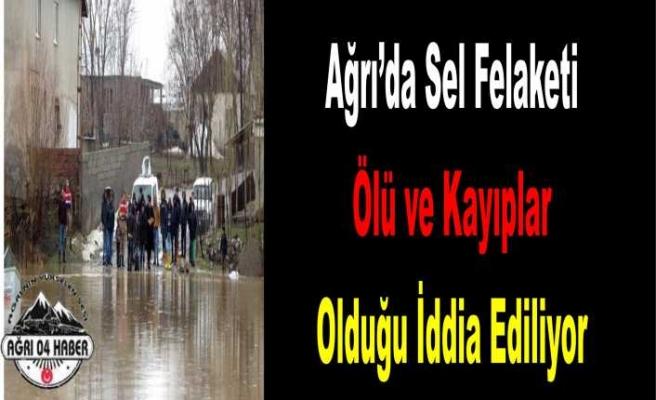 Ağrı da Sel Felaketi