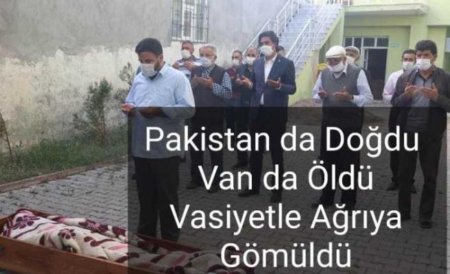 Pakistanlı Mülteci Vasiyeti Üzerine Ağrı ya Gömüldü