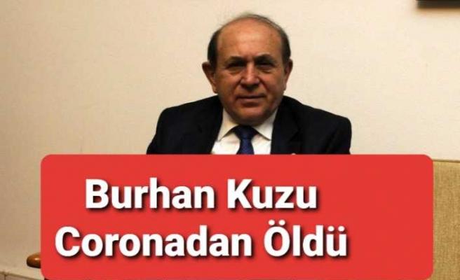 AKP li Burhan Kuzu Coronadan Vefat Etti