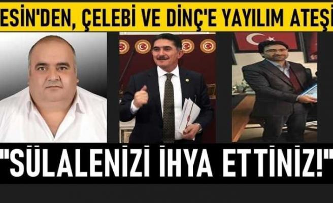 İlhami Esin'den, AKP'li Çelebi ve Dinç'e ''Vatandaşın Hakkını Gasp Ettiniz''