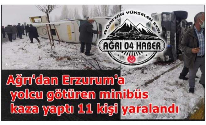 Ağrı-Erzurum Yolunda Kaza 11 Yaralı