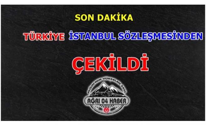 Türkiye İstanbul Sözleşmesinden Çekildi