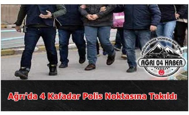 Ağrı'da 4 Kafadar Polisten Kaçamadı