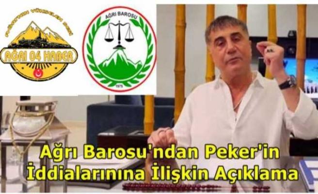 Ağrı Barosu Sedat Peker'in İddialarına İlişkin Savcıları Göreve Davet Etti
