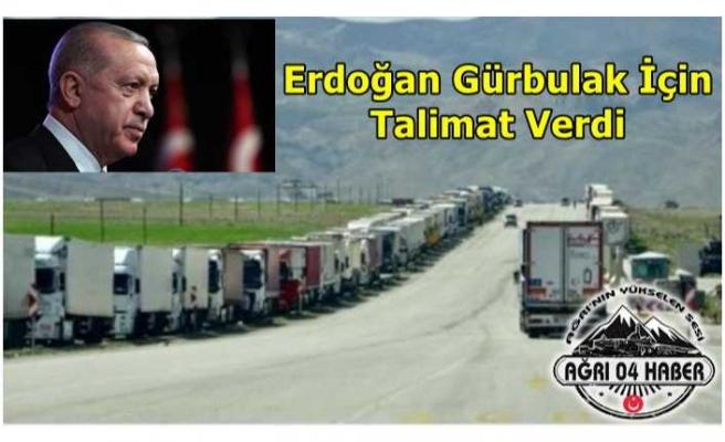 Erdoğan'dan  Gürbulak İçin Talimat