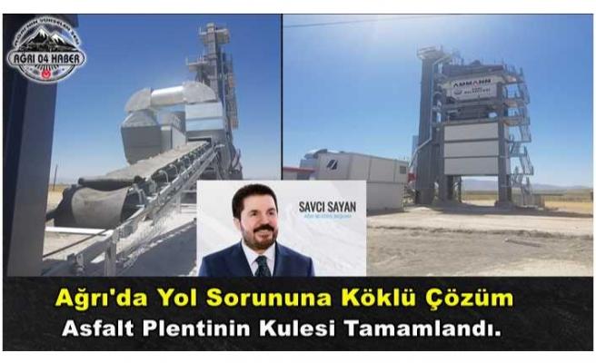 Ağrı'da Asfalt Plentinin Kulesi Yükseldi Üretim Start Alıyor