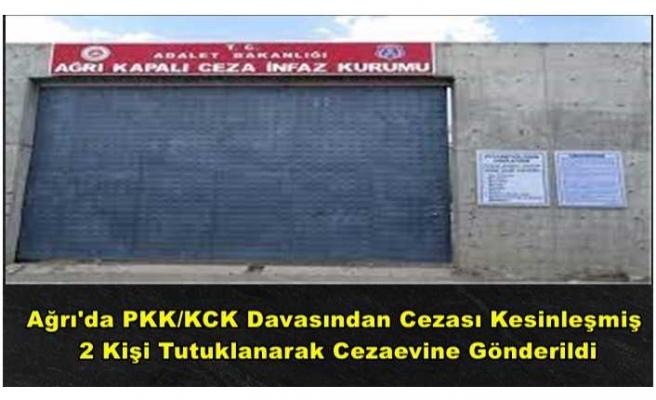 Ağrı'da Cezası Kesinleşmiş 2 Hükümlü Tutuklanarak Cezaevine Gönderildi