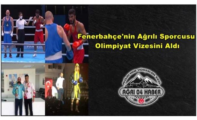 Fenerbahçe'nin Ağrılı Boksörü Olimpiyat Vizesi Aldı