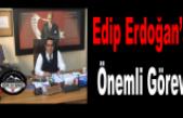 Edip Erdoğan'a Yeni Görev