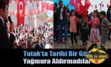 Tutak'ta Tarihi Bir Gün