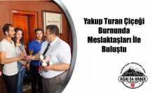 Yakup Turan Aday Öğretmenleri Kabul Etti