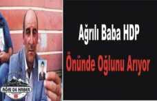 Ağrılı Baba HDP Önündeki Eyleme Katıldı.