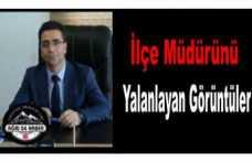 Hamur M.E. Müdürü'nü Yalanlayan Görüntüler