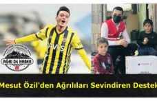 Mesut Özil Ağrılıları Sevindirdi