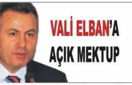 Ağrı Valisi Elban'a Açık Mektup