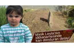 Leyla Dosyası Kahrediyor