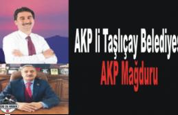 Taşlıçaylılar AKP Mağduru
