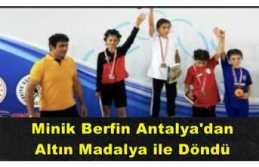 Berfin Antalya'dan Türkiye Şampiyonu Olarak Döndü