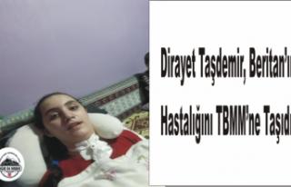 Ağrılı Beritan'ın Hastalığı Meclise Taşındı