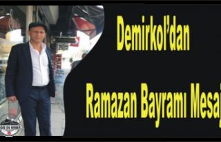 Ahmet Demirkol'dan Bayram mesajı