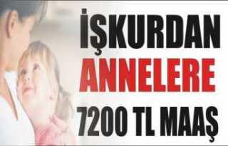 İşkur'dan Annelere 7.200 Türk Lirası