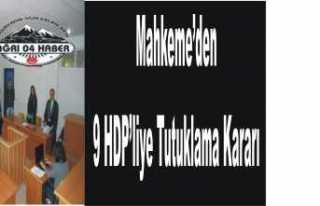 Ağrı'da HDP ye 9 Tutuklama Kararı