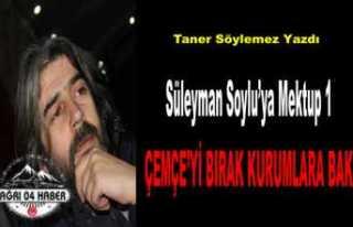Süleyman Soylu'ya Mektup