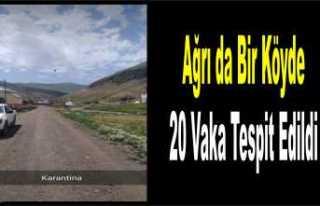 Ağrı da 1 Köy Karantinaya Alındı