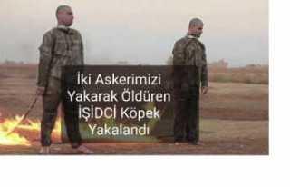 """Türk Askerini Yakan """"O Şerefsiz """"Yakalandı"""