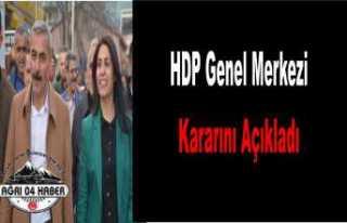 HDP Doğubayazıt Kararını Açıkladı
