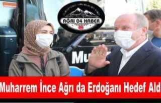 İnce Ağrı da Erdoğana Yüklendi '' Devlet...