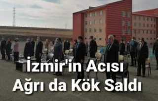 İzmir'in Acısı Ağrı da Kök Saldı