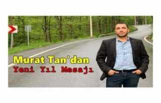 Murat Tan'dan Yeni Yıl Mesajı