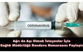 Ağrı da Vatandaşların Covid-19 Aşı Süreci Başlatıldı