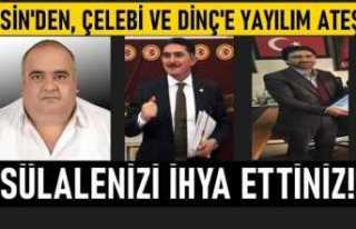 İlhami Esin'den, AKP'li Çelebi ve Dinç'e...