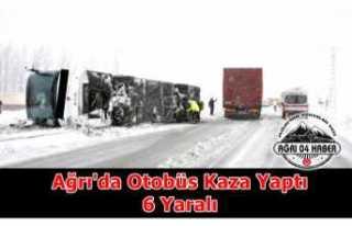 Ağrı'da Şehirler Arası Otobüs Kaza Yaptı