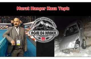 Murat Hançer Kaza Yaptı