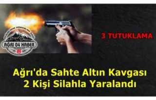 Ağrı'da Silahlı Çatışma 3 Kişi Tutuklandı