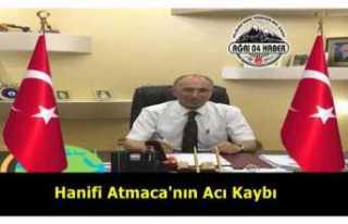 Hanifi Atmaca'nın Acı Kaybı