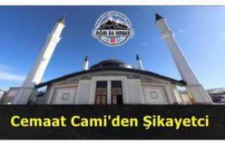 Ağrı'da Cemaat Cami'den Şikayetci