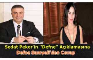 Defne Samyeli Sedat Peker'e Çağrı da bulundu
