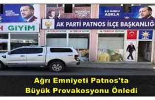 Ağrı Emniyeti Patnos'ta Büyük Provokasyonu...
